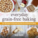 Everyday Grain Free Baking Giveaway